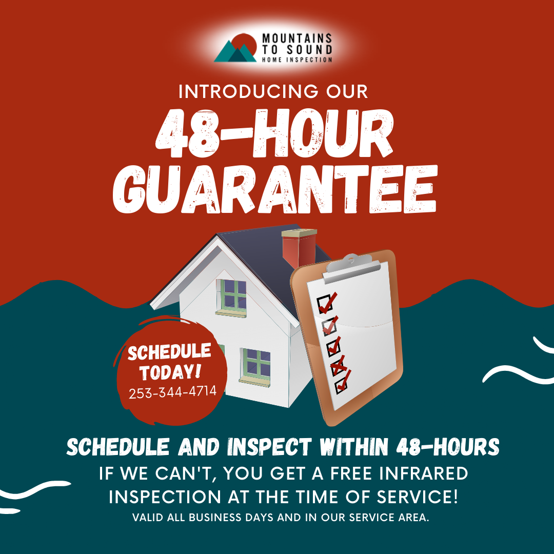 48-Hour Guarantee Mountains to Sound Home Inspection